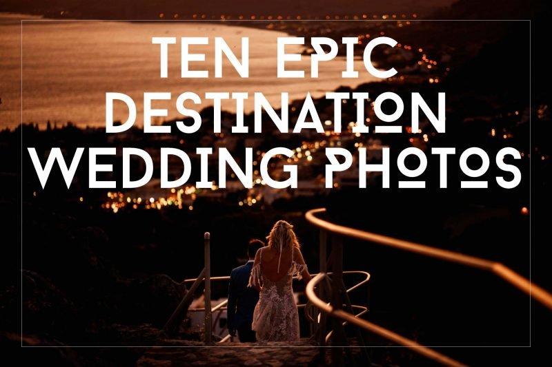10 epic destination wedding photos by arj photography®