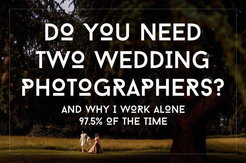 Do you need two wedding photographers?